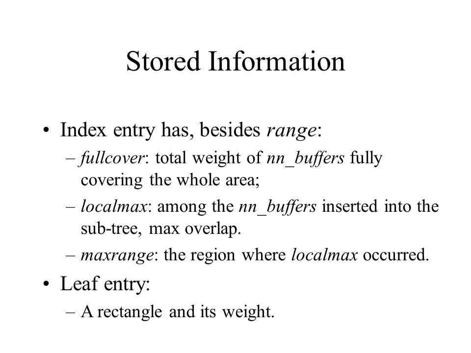 Stored Information Index entry has, besides range: Leaf entry: