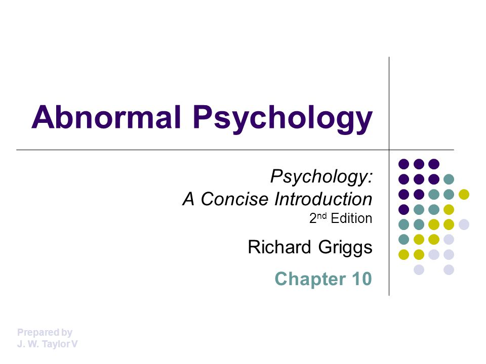 Abnormal Psychology Psychology: A Concise Introduction 2nd Edition
