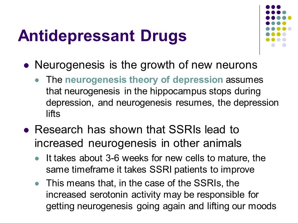 Antidepressant Drugs Neurogenesis is the growth of new neurons