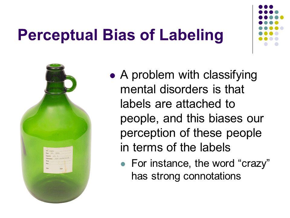 Perceptual Bias of Labeling