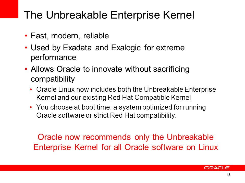 The Unbreakable Enterprise Kernel
