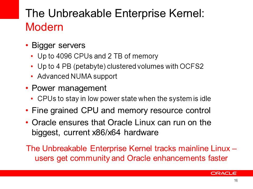 The Unbreakable Enterprise Kernel: Modern