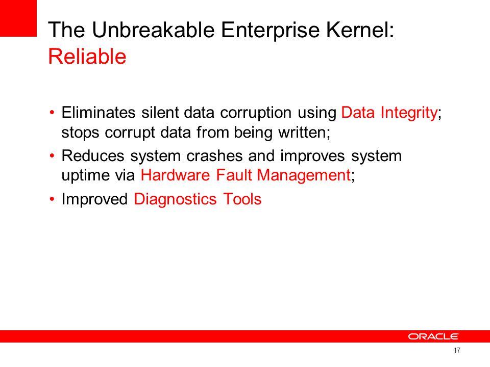 The Unbreakable Enterprise Kernel: Reliable