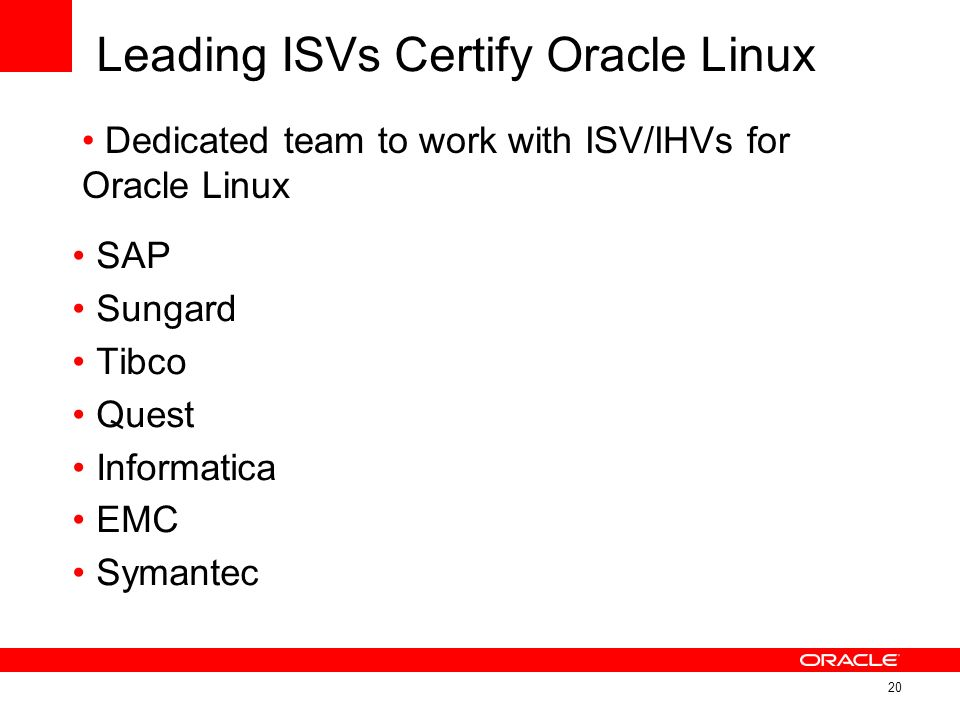 Leading ISVs Certify Oracle Linux