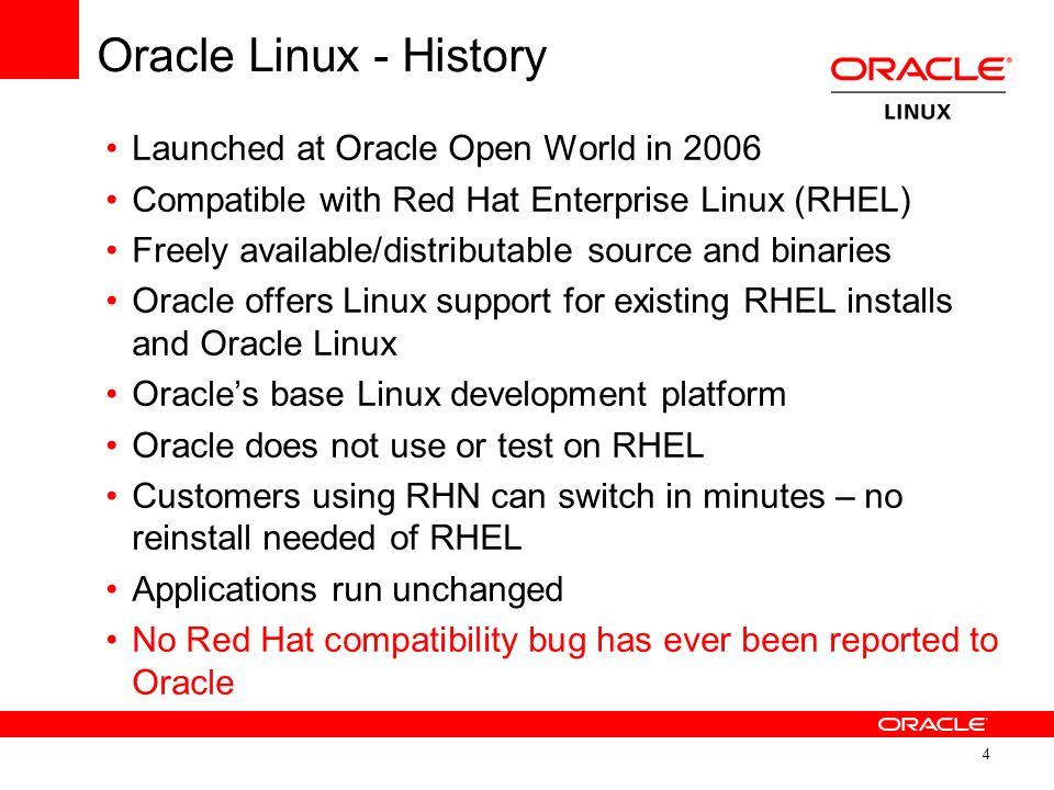 Oracle Linux - History Launched at Oracle Open World in 2006