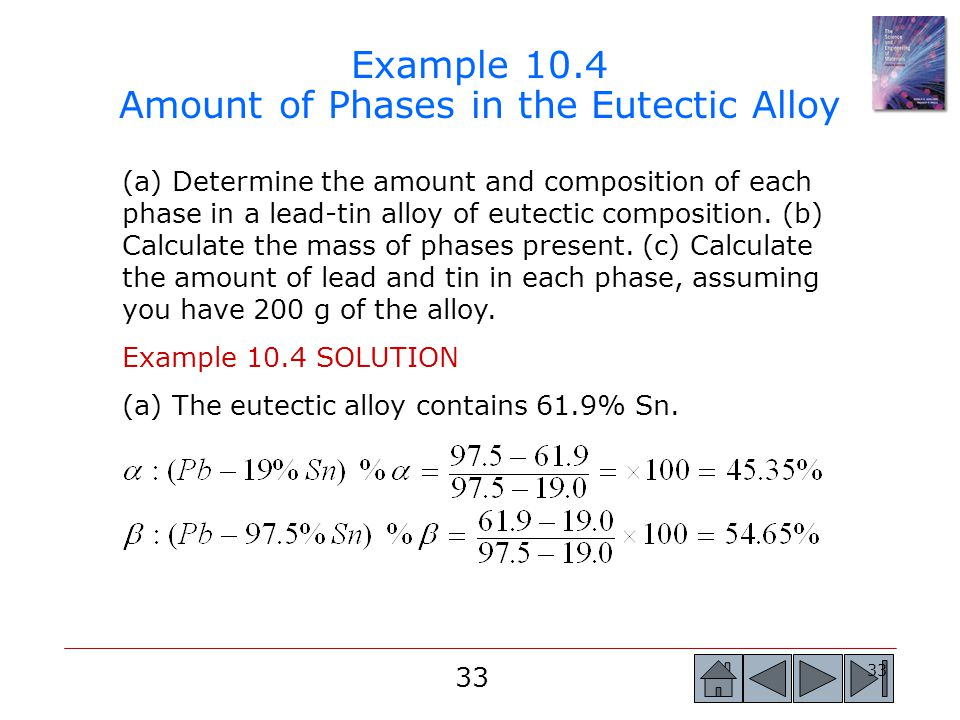 Example 10.4 Amount of Phases in the Eutectic Alloy