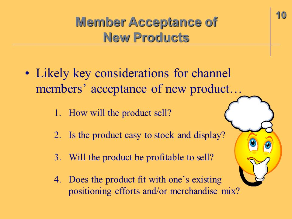 Member Acceptance of New Products