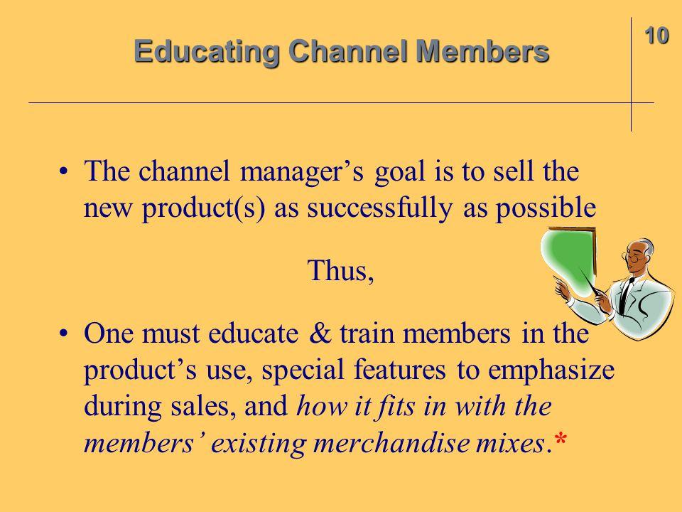 Educating Channel Members
