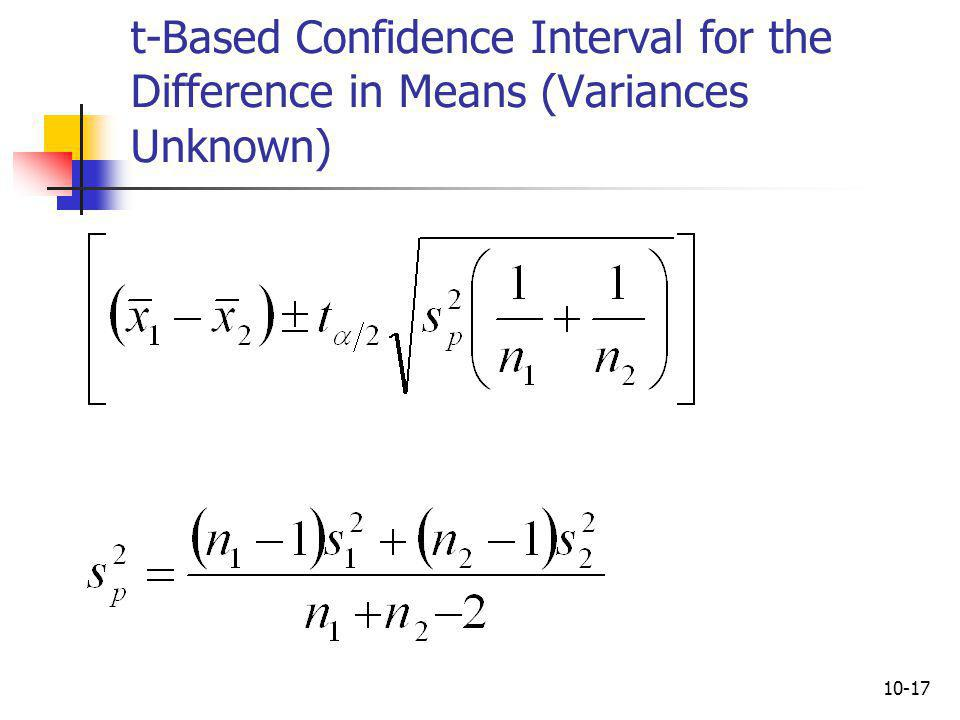 t-Based Confidence Interval for the Difference in Means (Variances Unknown)