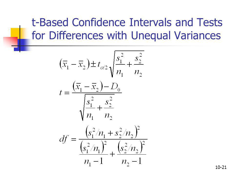 t-Based Confidence Intervals and Tests for Differences with Unequal Variances