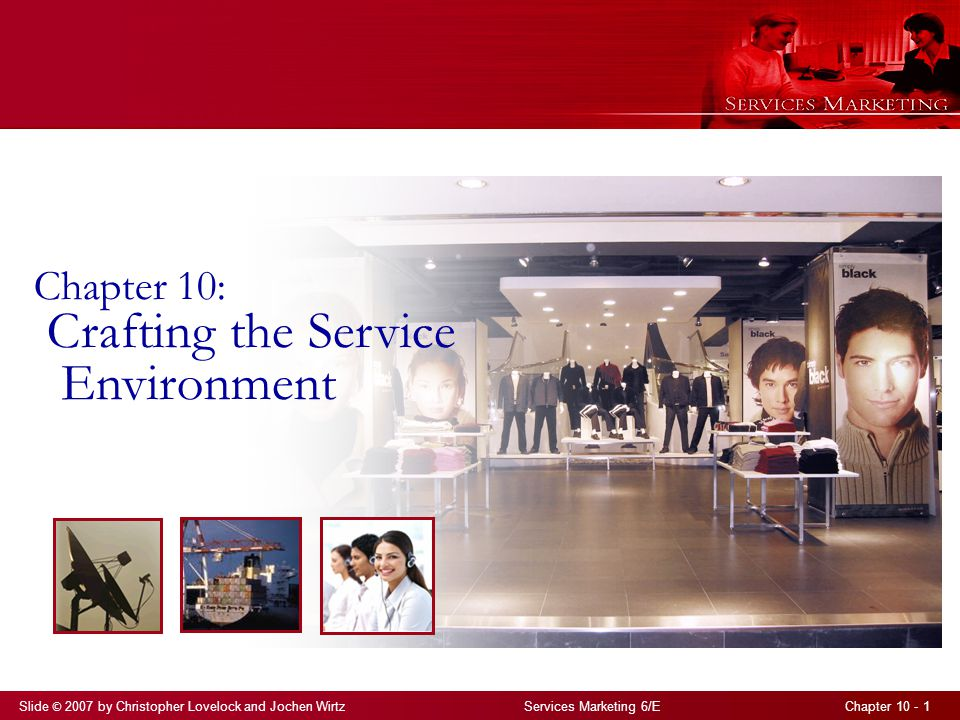 Chapter 10: Crafting the Service Environment