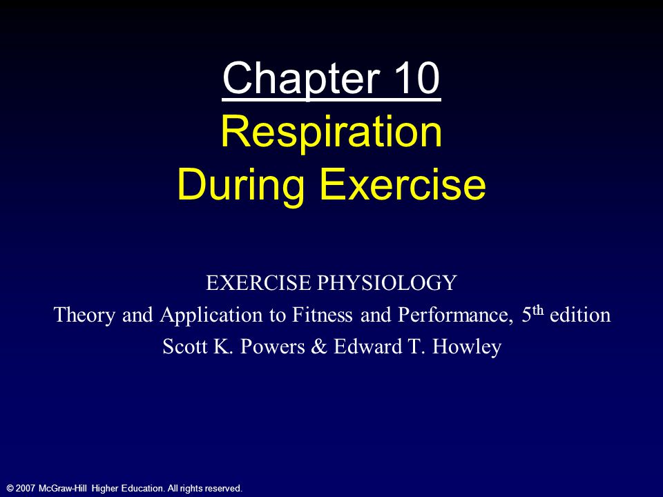 Chapter 10 Respiration During Exercise