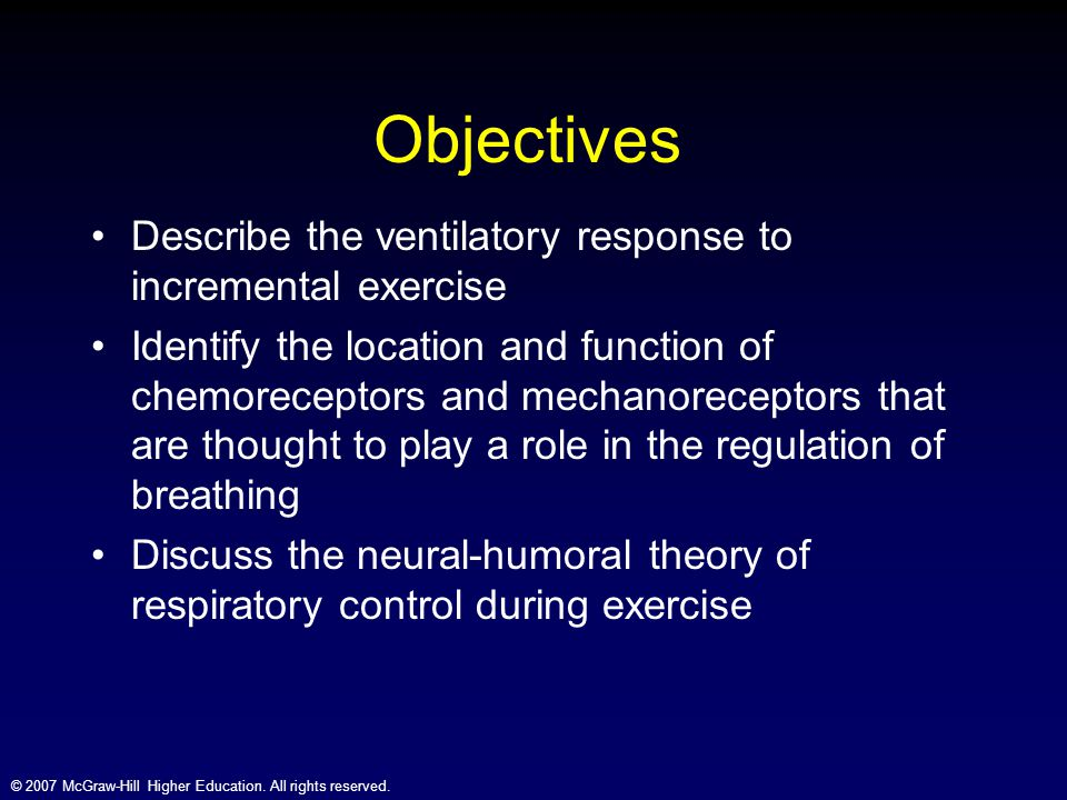 Objectives Describe the ventilatory response to incremental exercise