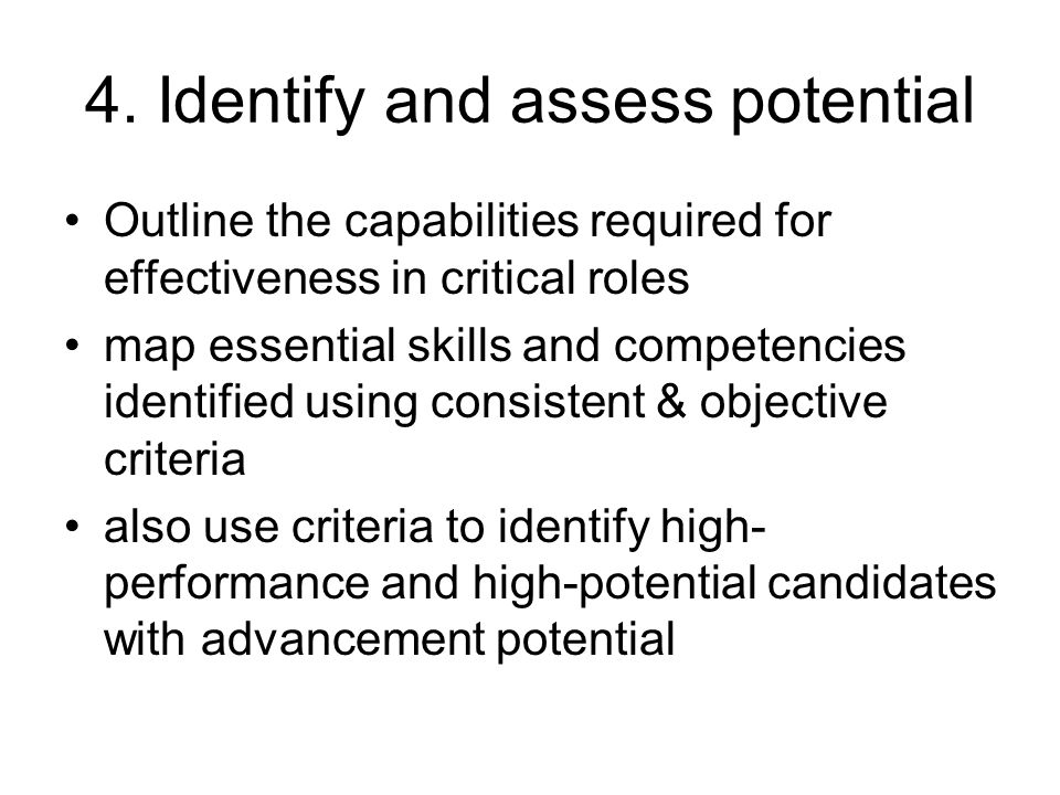 4. Identify and assess potential