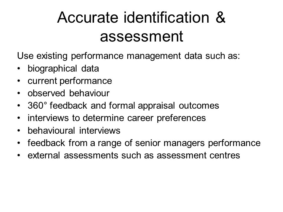 Accurate identification & assessment