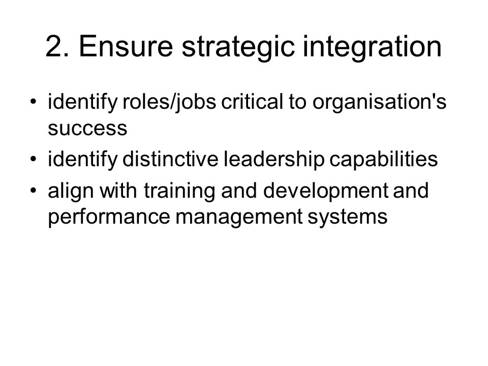 2. Ensure strategic integration