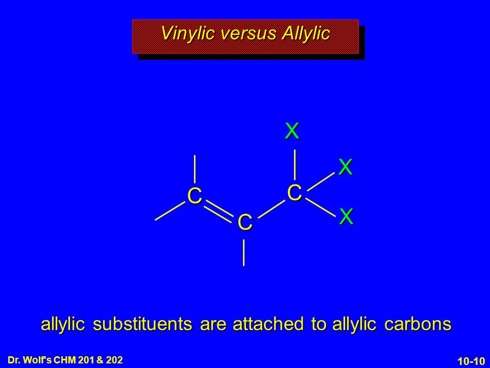 Vinylic versus Allylic