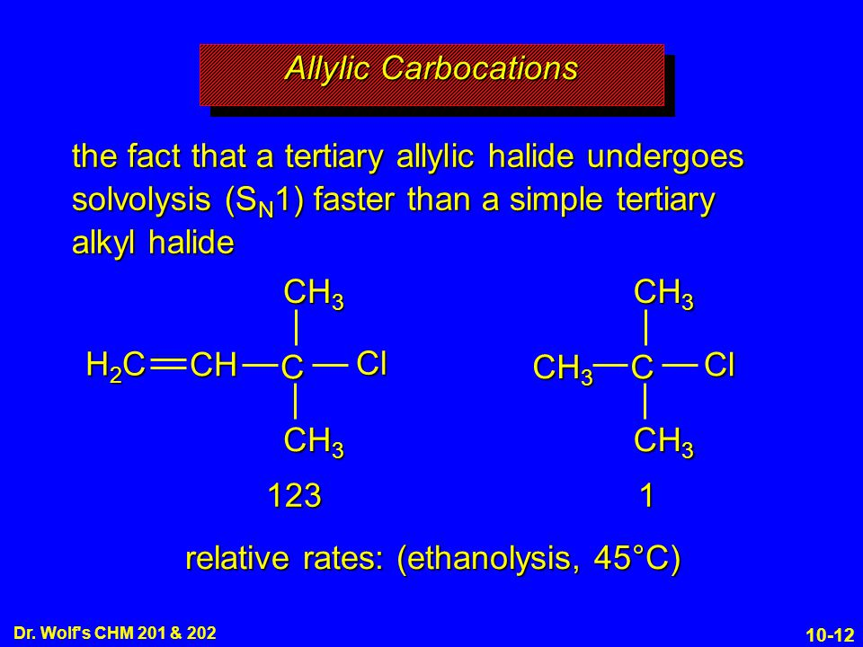 relative rates: (ethanolysis, 45°C)