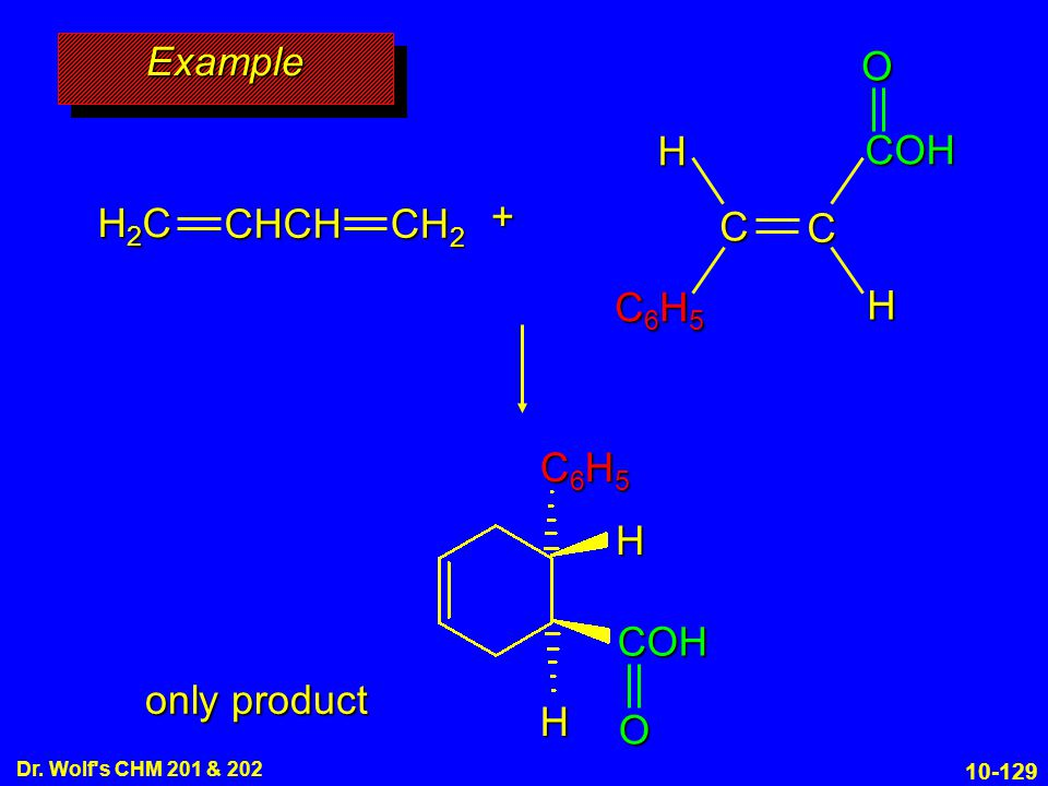 Example C C6H5 COH H O + H2C CHCH CH2 H C6H5 COH O only product 10