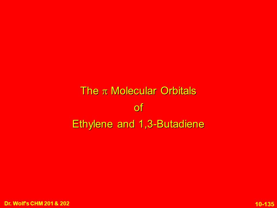 The p Molecular Orbitals of Ethylene and 1,3-Butadiene