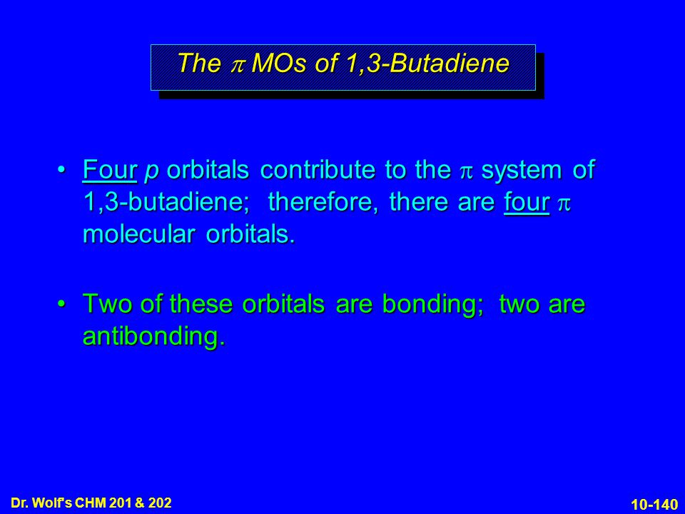 Two of these orbitals are bonding; two are antibonding.