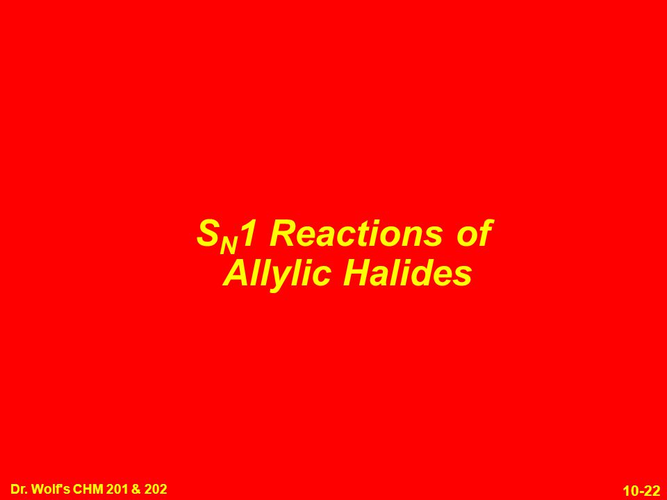 SN1 Reactions of Allylic Halides