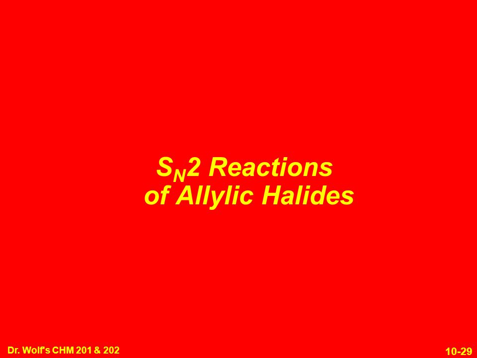 SN2 Reactions of Allylic Halides