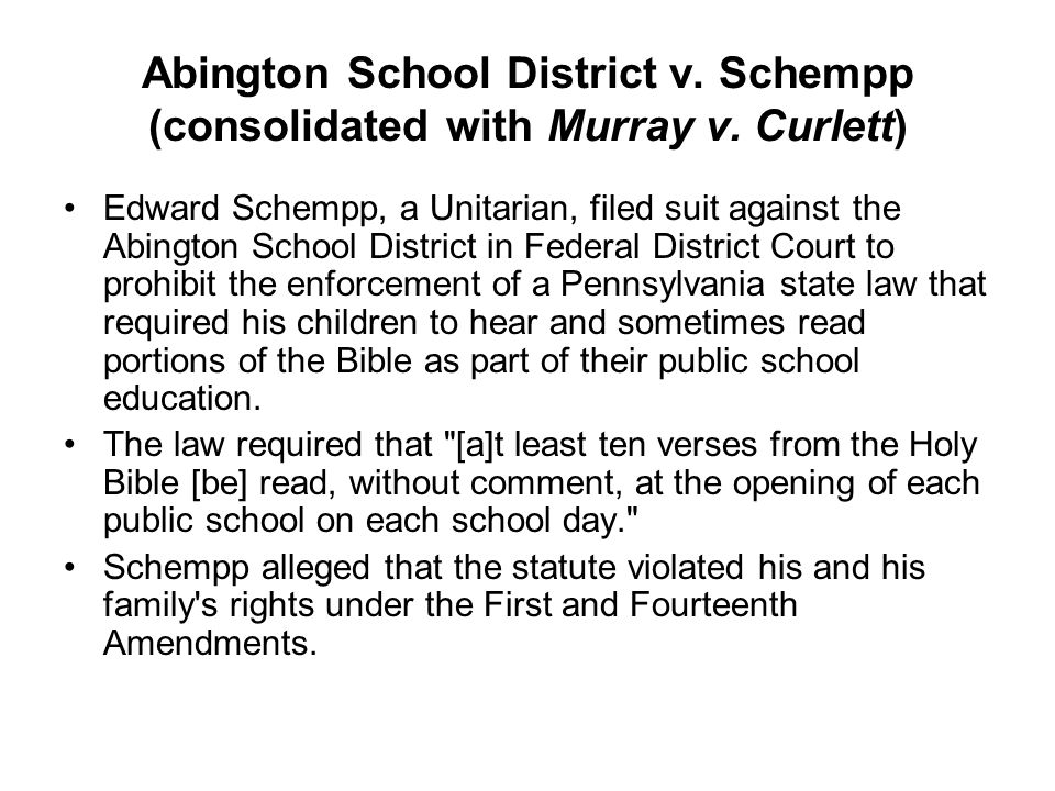 Abington School District v. Schempp (consolidated with Murray v
