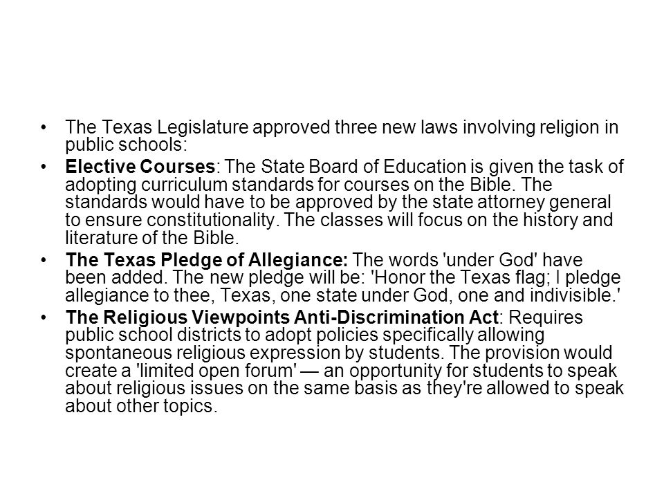 The Texas Legislature approved three new laws involving religion in public schools: