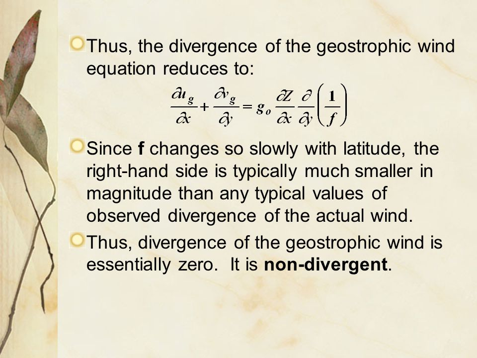 Thus, the divergence of the geostrophic wind equation reduces to: