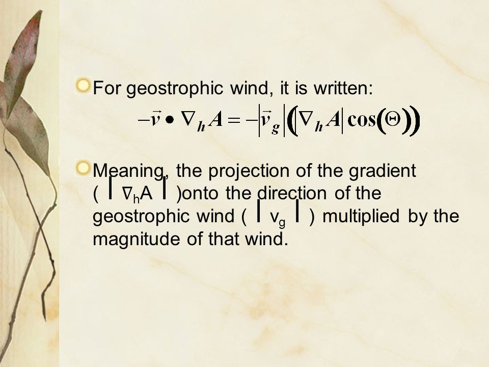 For geostrophic wind, it is written: