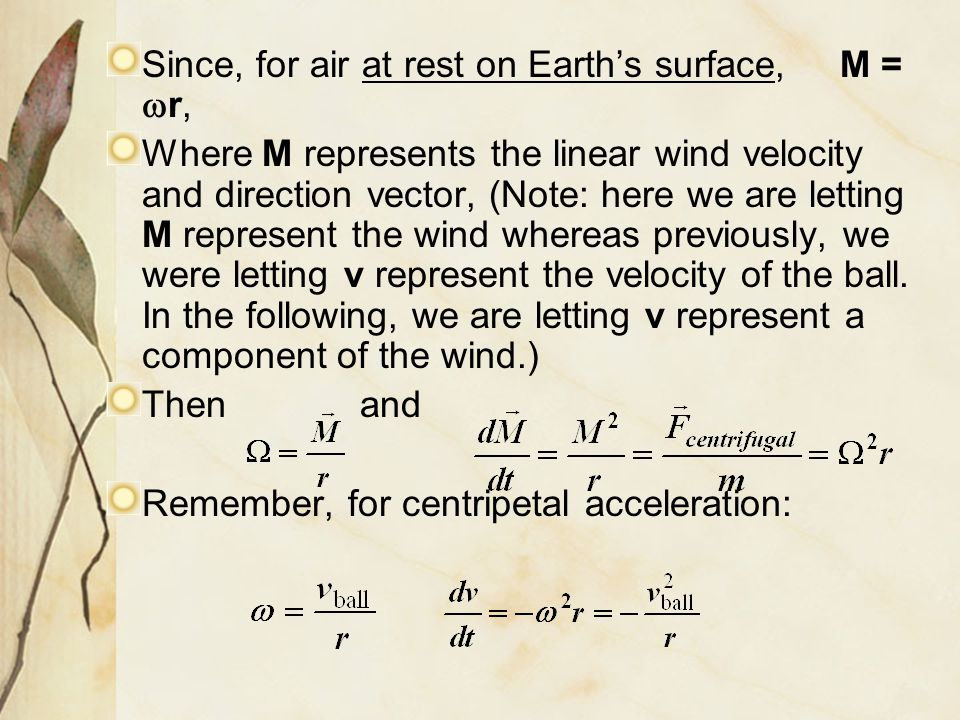 Since, for air at rest on Earth's surface, M = wr,