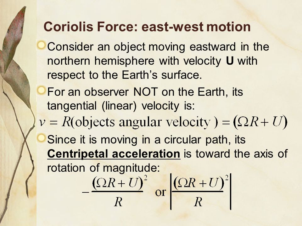 Coriolis Force: east-west motion