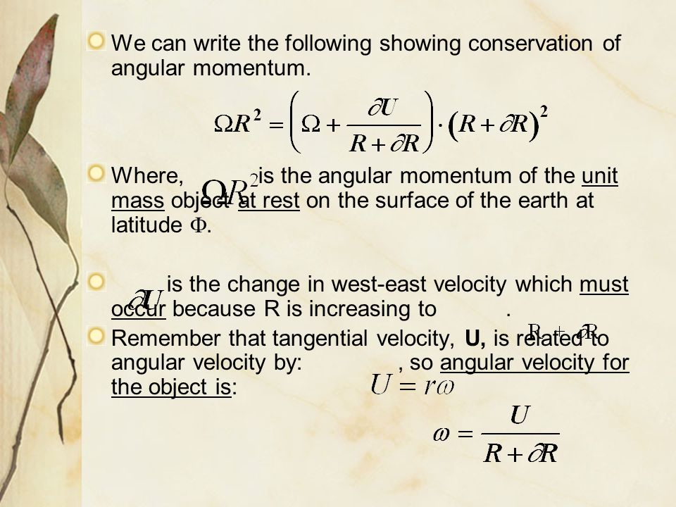We can write the following showing conservation of angular momentum.