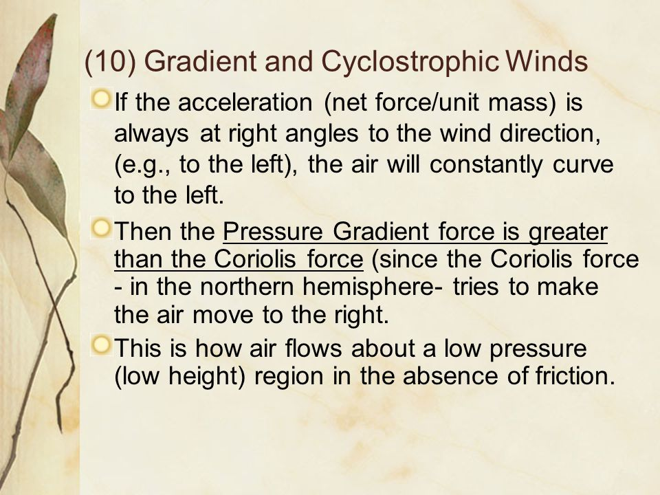 (10) Gradient and Cyclostrophic Winds