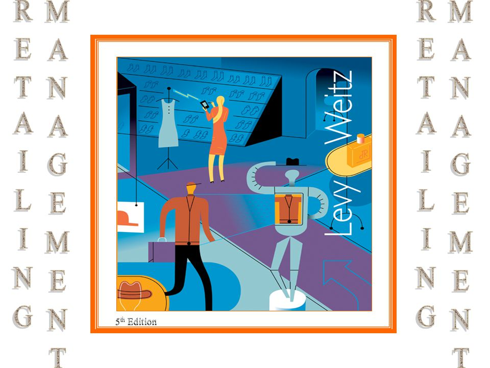 RETAILING MANAGEMENT RETAILING MANAGEMENT 5th Edition