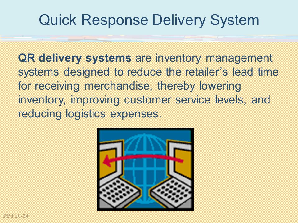 Quick Response Delivery System