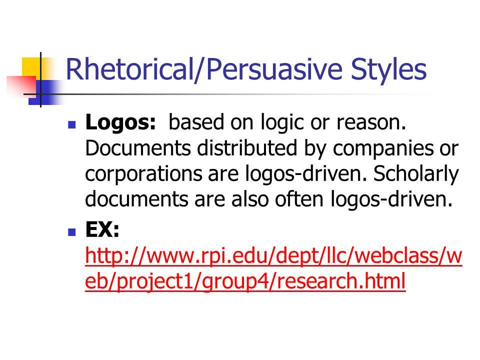 Rhetorical/Persuasive Styles