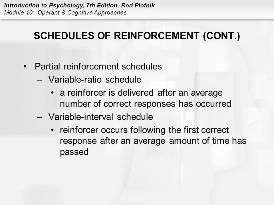SCHEDULES OF REINFORCEMENT (CONT.)