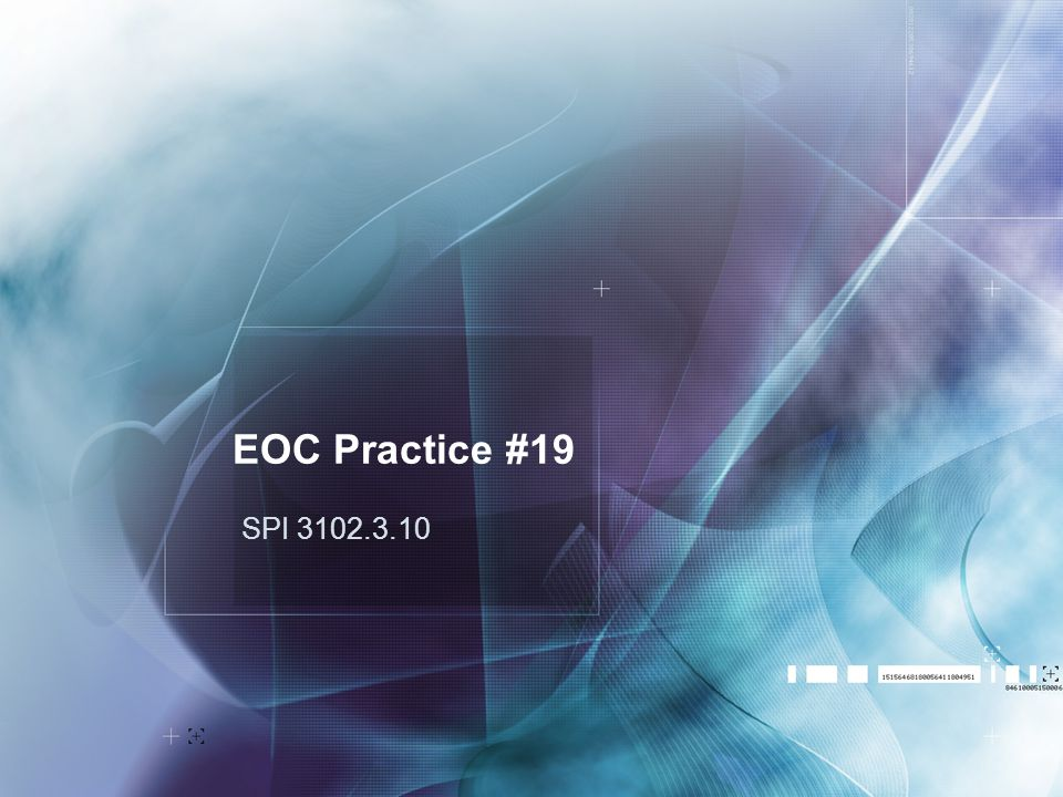 EOC Practice #19 SPI 3102.3.10