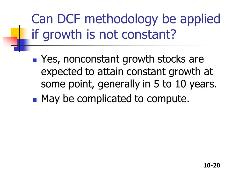 Can DCF methodology be applied if growth is not constant