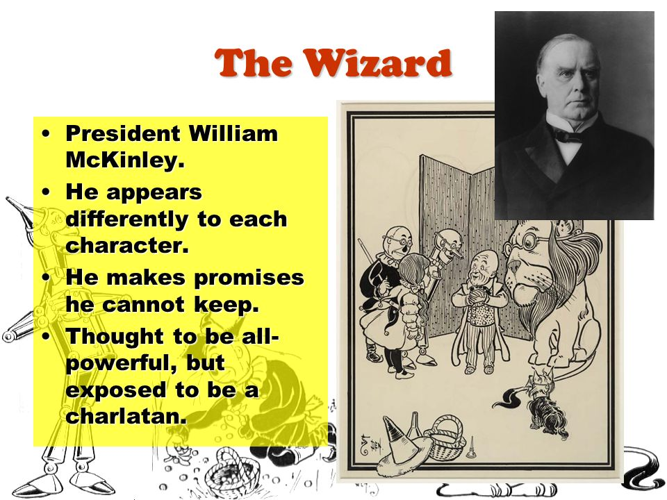 The Wizard President William McKinley.