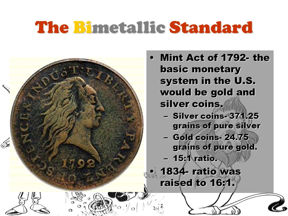 The Bimetallic Standard