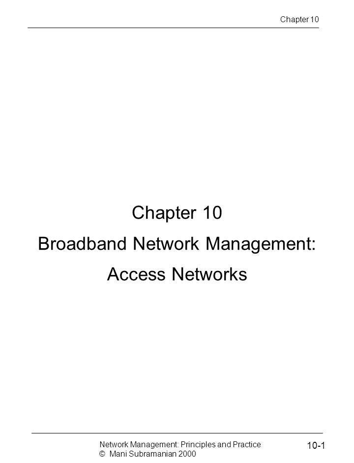 Broadband Network Management: