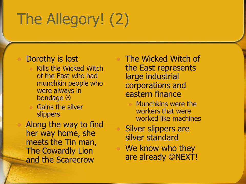 The Allegory! (2) Dorothy is lost