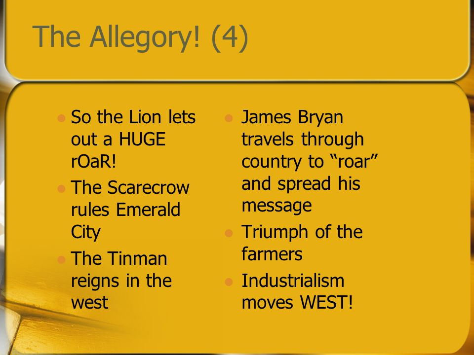 The Allegory! (4) So the Lion lets out a HUGE rOaR!