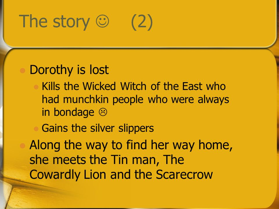The story  (2) Dorothy is lost