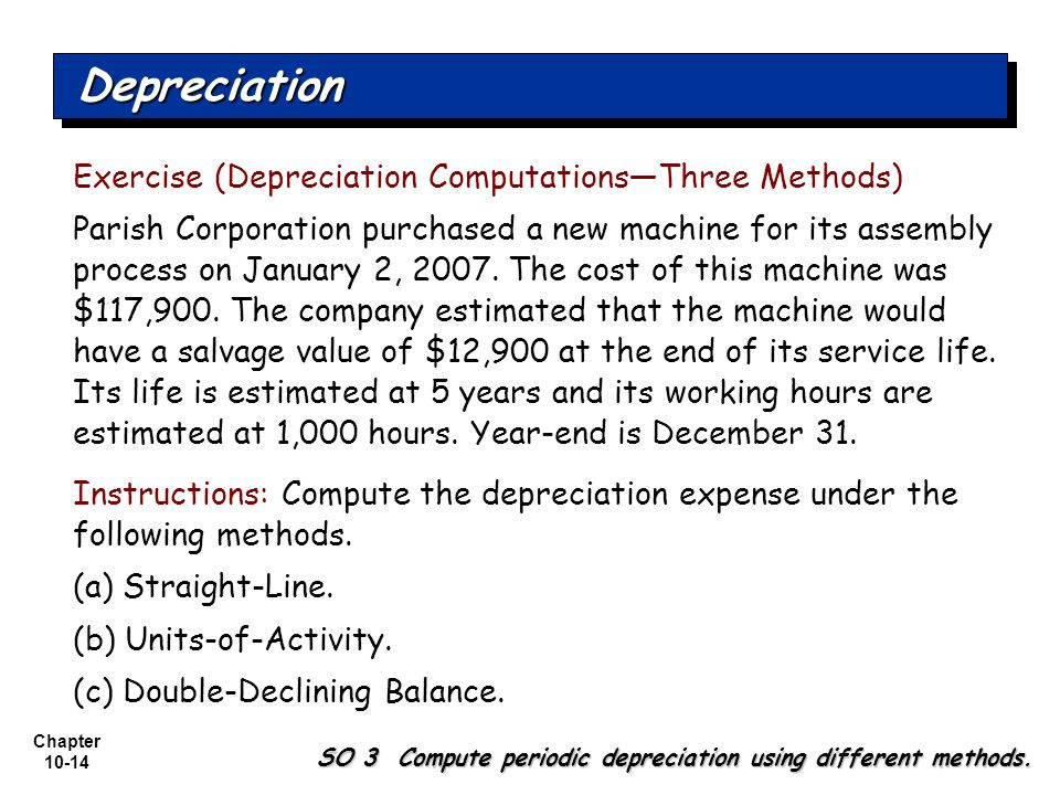 Depreciation Exercise (Depreciation Computations—Three Methods)