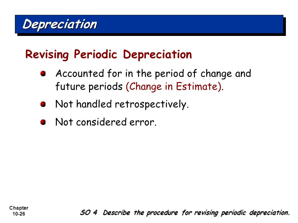 Depreciation Revising Periodic Depreciation