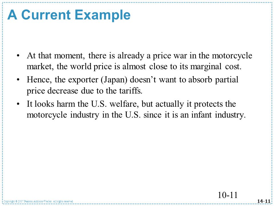 A Current Example At that moment, there is already a price war in the motorcycle market, the world price is almost close to its marginal cost.